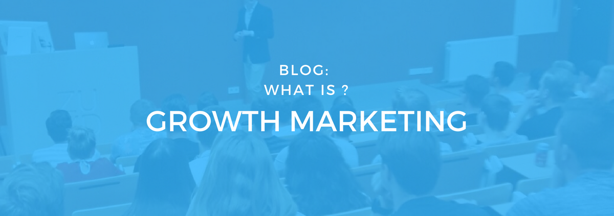 What is growth marketing? by Gijs Dellemijn